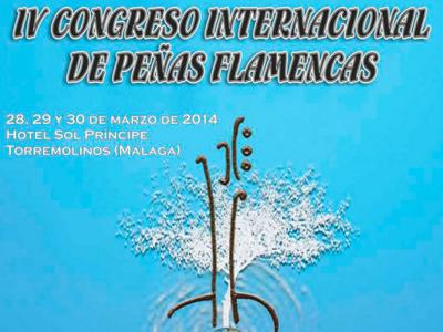 IV Congreso Internacional de Peñas Flamencas | 28, 29 y 30 de marzo de 2014 | Torremolinos - Málaga