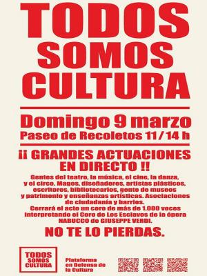 'Todos somos Cultura' |  Plataforma en Defensa de la Cultura | 09-03-2014