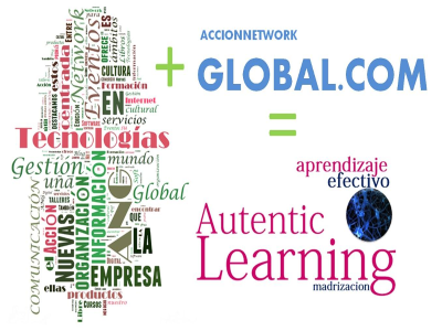 Acción Network Global .com + Madrizacion = Aprendizaje efectivo - Autentic learning