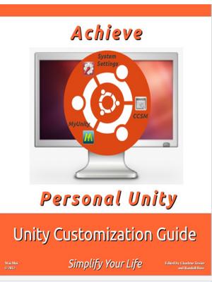 Achieve Personal Unity | Ubuntu 12.04 LTS | Unity Customization Guide | Charlene Tessier and Randall Ross | Portada