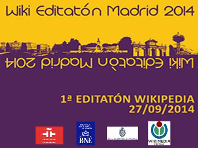 Wiki Editatón Madrid 2014 | Primera Editatón Wikipedia | Sábado 27 de octubre de 2014