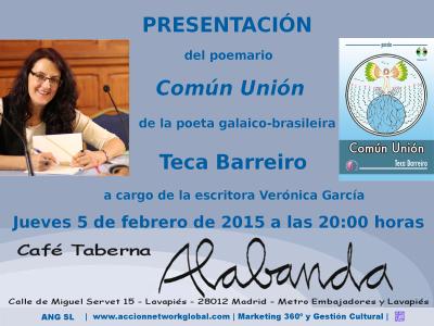 Presentación del poemario 'Común Unión' de Teca Barreiro en el Café Taberna Alabanda de Lavapiés (Madrid) el jueves 5 de febrero de 2015