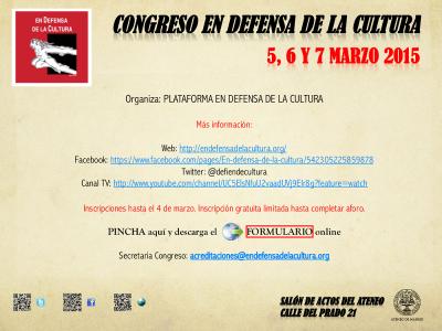 'Congreso en Defensa de la Cultura' | Plataforma en Defensa de la Cultura | Ateneo de Madrid | Del 5 al 7 de marzo de 2015 | Flyer
